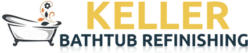 Keller Bathtub & Shower Refinishing Services